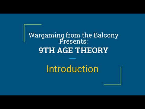 9th Age Theory