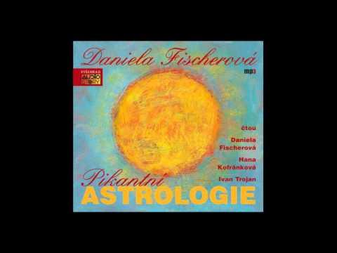Daniela Fischerová - Pikantní astrologie (Audioknihy, Mluvené slovo | AudioStory)