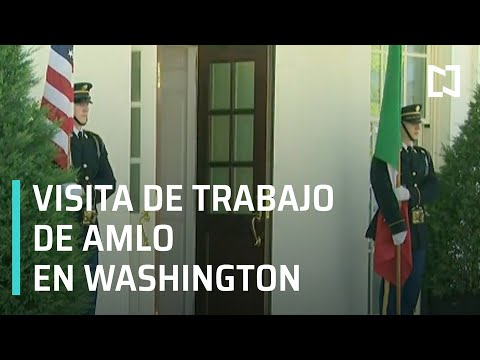 Visita de Trabajo de AMLO a la Casa Blanca