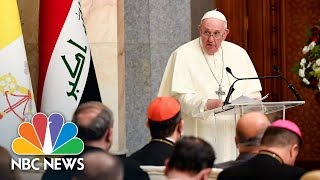 Pope Francis Laments 'The Disastrous Effects Of Wars' As Iraq Trip Begins | NBC News NOW