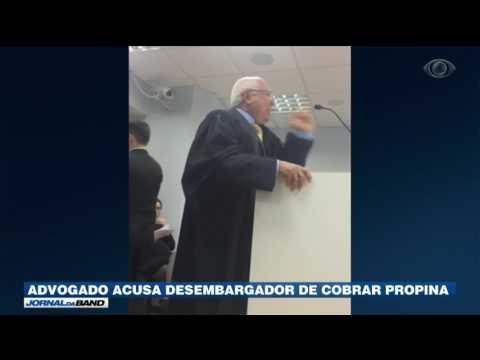 Advogado Acusa Desembargador De Cobrar Propina