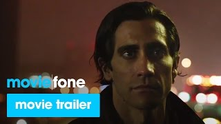 'Nightcrawler' Trailer #2 (2014): Jake Gyllenhaal, Rene Russo