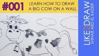 Learn how to draw a big cow on a wall