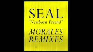 (1994) Seal - Newborn Friend [David Morales Club RMX]