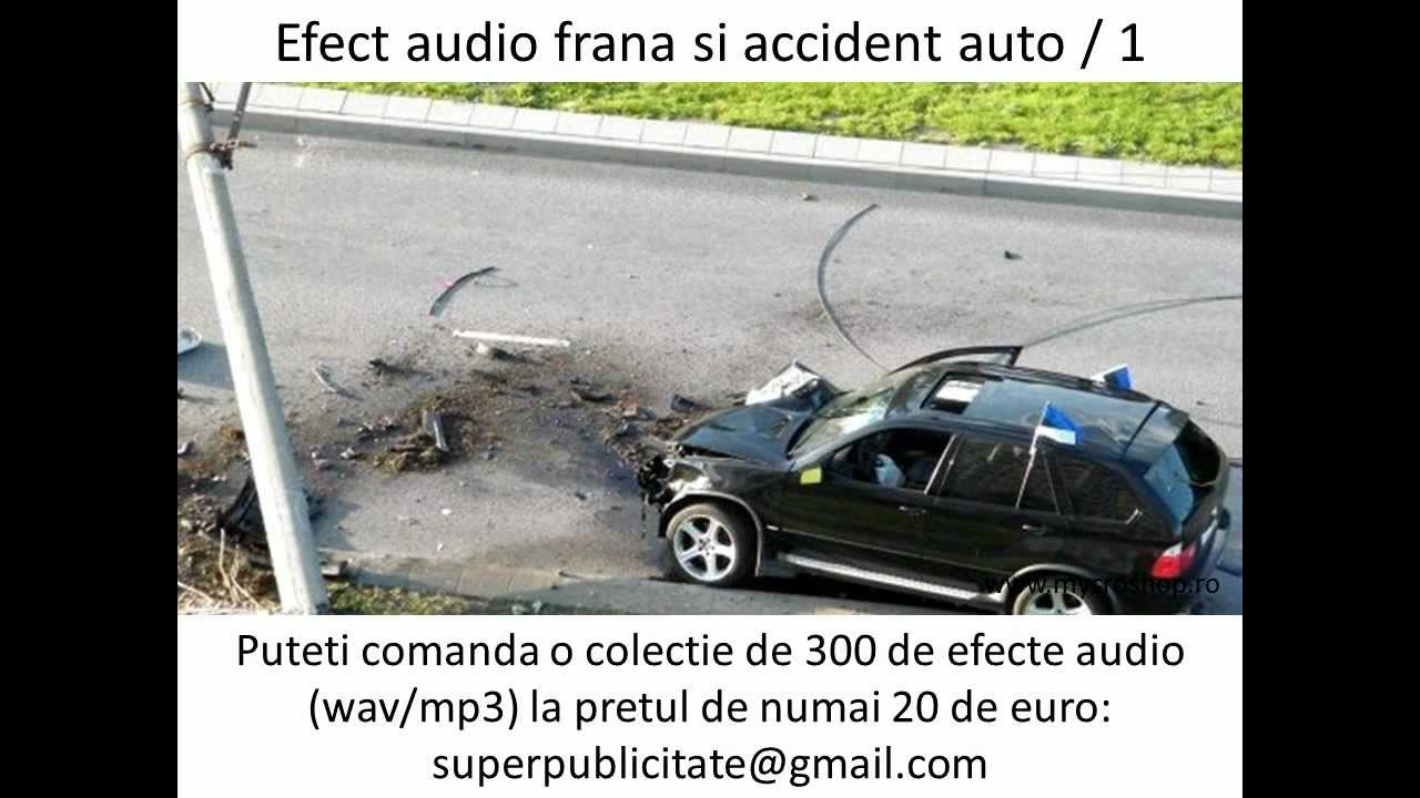 Brake and crash sound effects 1 - Efect audio frana si accident auto 1