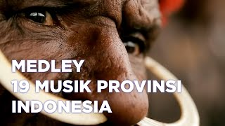Medley Lagu Daerah 19 Provinsi Indonesia