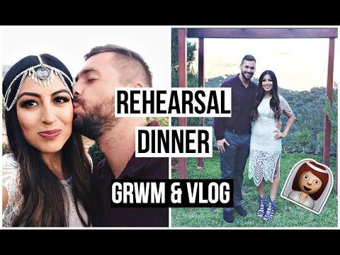 Get Ready with Me: Wedding Rehearsal Dinner & VLOG