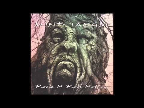 Mind Tangle Rock N Roll Notion full Album