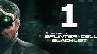 Splinter Cell Blacklist Walkthrough Part 1 - No Commentary Playthrough (PC)