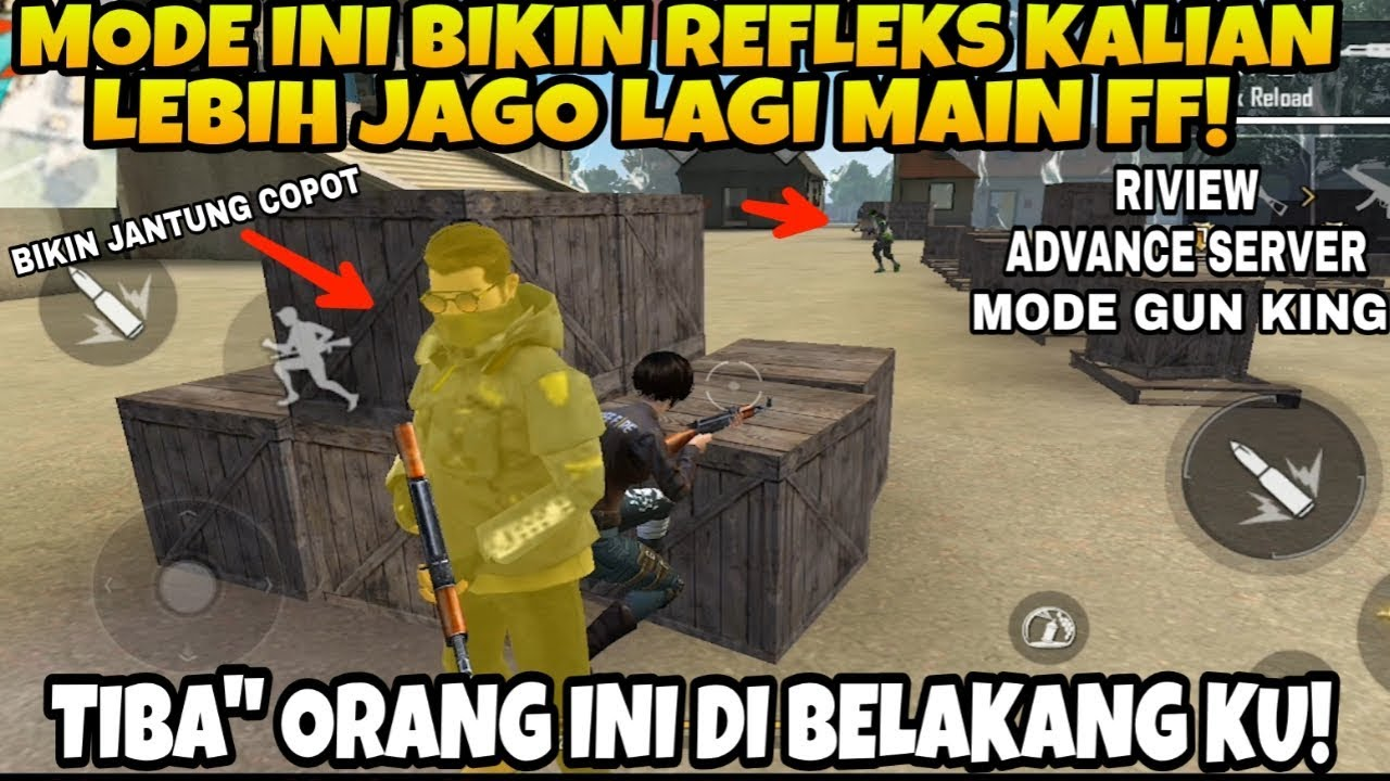 LATIHAN REFLEKS! NYOBAIN MODE BARU GUN KING DI ADVANCE SERVER FREE