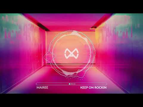 Mairee - Keep On Rockin (Official Audio)