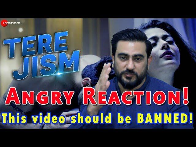 18+ | Angry Reaction on Tere Jism Music Video | Sara Khan, Angad Hasija