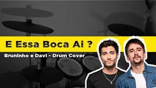 Matheus Ribeiro - Bruninho & Davi - E Essa Boca Aí? - ( Drum cover )