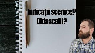 Indicațiie scenice (didascalii): tot ce trebuie să știi pentru subiectul al II-lea la bac!