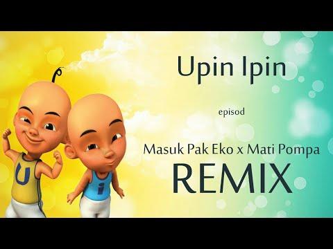 Parodi Lagu Masuk Pak Eko | Mati Pompa Versi Upin & Ipin