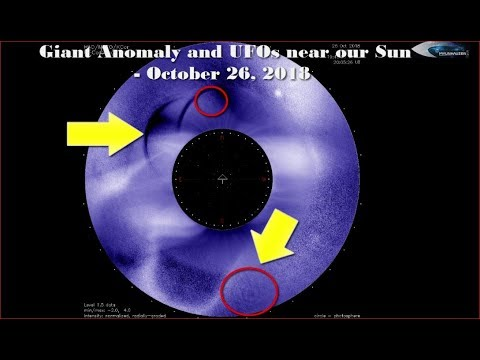nouvel ordre mondial | Giant Anomaly and UFOs near our Sun - October 26, 2018