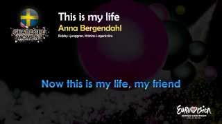 "Anna Bergendahl - ""This Is My Life"" (Sweden)"