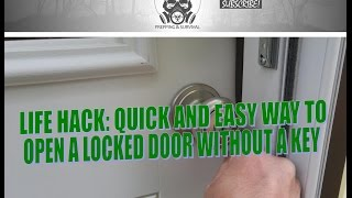 How to open a locked door without a key quickly and easily