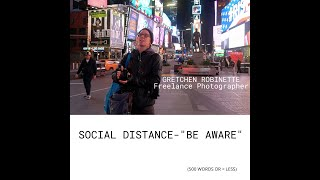 "SOCIAL DISTANCE- ""Be Aware"""