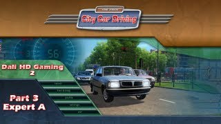 City Car Driving part 3 -Expert A- PC Gameplay FullHD 1080p