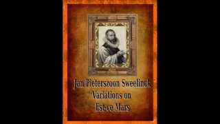 Sweelinck - Variations On Est-ce Mars