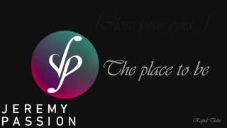 Repeat youtube video Jeremy Passion - We can (lyrics)