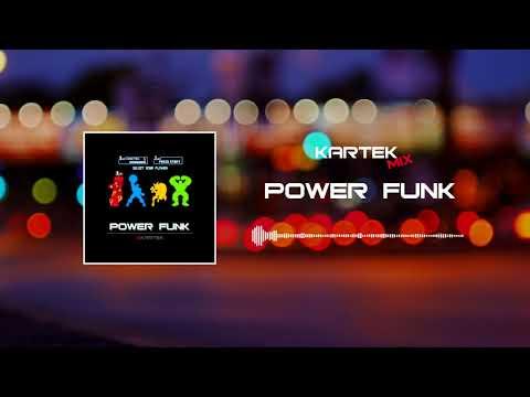 KARTEK - Power Funk / Mix NeuroFunk 2017