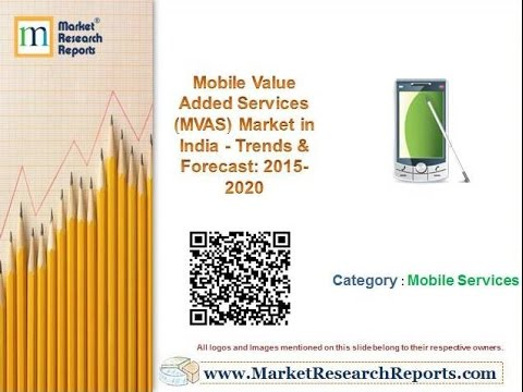 mobile value added services mvas market This report analyzes the worldwide markets for mobile value added services (mvas) global mobile value added services (mvas) mobile value added services market.