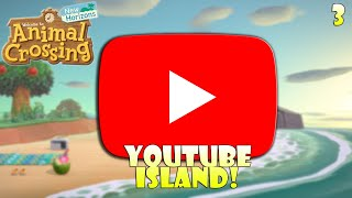 Making a YouTube-Themed Island Part 3 - LOTS OF PROGRESS! | Animal Crossing New Horizons
