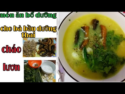 Cháo lươn ngon bổ dưỡng cho mẹ bầu #chaoluon #amthuc #hagiangvlog