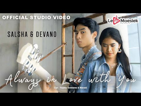 Salsha dan Devano - Always In Love With You (Official Studio Video)