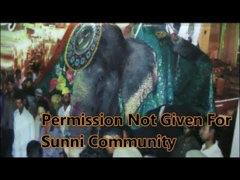 Rajni Elephant Will Be Not Given For Muslim Sunni Community For performing In Gharvi Shareef.