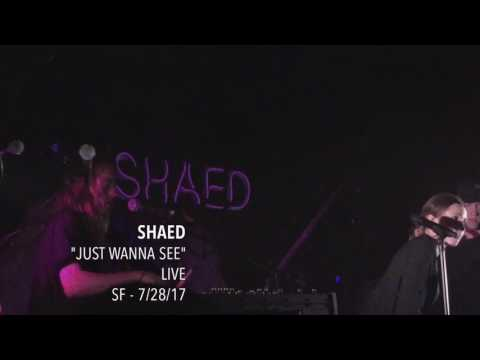 "SHAED - ""Just Wanna See"" - Live - SF - 7/28/17"