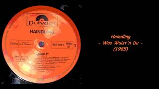 Haindling - Wos Wuist'n Du (1985)