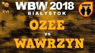 bitwa WAWRZYN vs OZEE # WBW 2018 Białystok (1/4) # freestyle battle