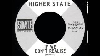 The Higher State - If We Don