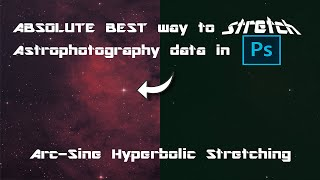 Astrophotography: The ABSOLUTE BËST way to STRETCH your Astro Image data in Photoshop [PS]!