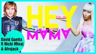 Hey Mama - David Guetta ft. Nicki Minaj, Bebe Rexha & Afrojack  (Lyrics Video)