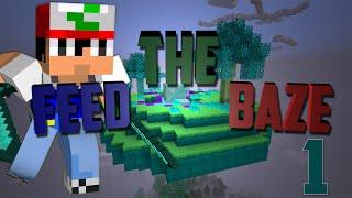 Καλή μας αρχή - Feed The Baze S2E1