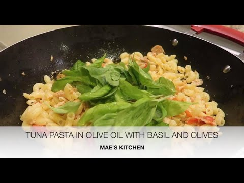 TUNA PASTA IN OLIVE OIL WITH TOMATO AND OLIVES||MAE'S KITCHEN
