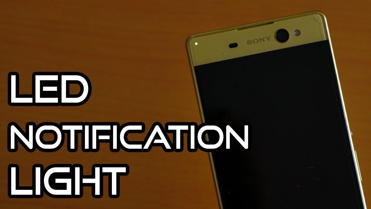 💡Sony Xperia XA Ultra🔧(Nougat)🔨: LED Notification Light Test! [4K]