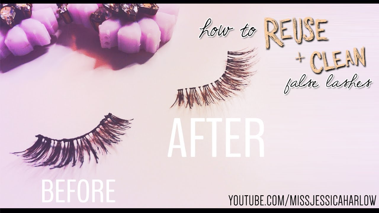 Reuse Clean Fake Lashes Wo Ruining Them Missjessicaharlow