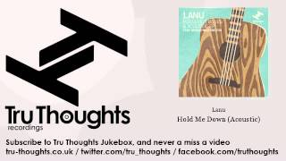 Lanu - Hold Me Down - Acoustic - feat. Megan Washington