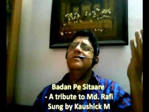 Badan Pe Sitaare - Sung by Kaushick M (www.kaushickm.wordpress.com)