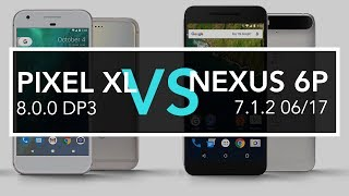 Google Pixel XL vs Google Nexus 6P Speed Test (8.0.0 DP3 vs 7.1.2 06/17)