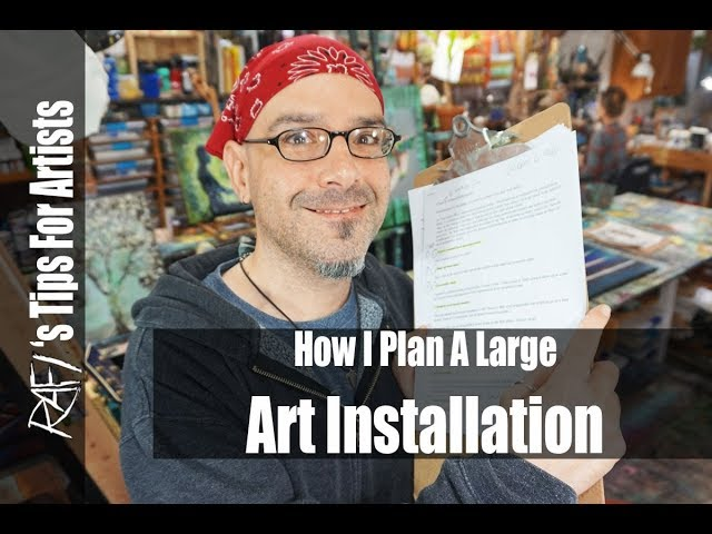 How To Plan A Large Art Installation