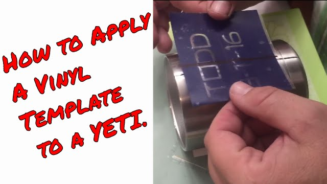 Yeti cup vinyl application to prepare for Sandblasting