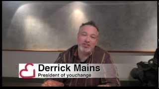 Derrick Mains, President of youchange Thumbnail