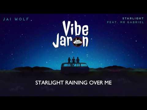 Jai Wolf - Starlight feat. Mr Gabriel (Lyrics)