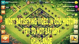 MOST SATISFYING VIDEO IN CLASH OF CLANS HISTORY TRY TO NOT SATISFY | CLASH OF CLANS | SANAM
